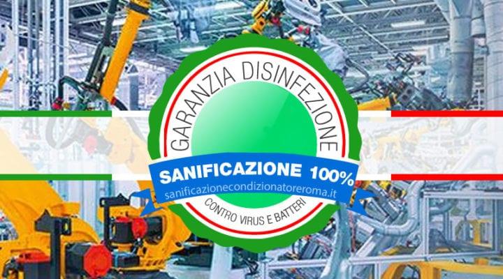 Sanificazione Condizionatori e Climatizzatori Roma - Fabbriche automatizzate
